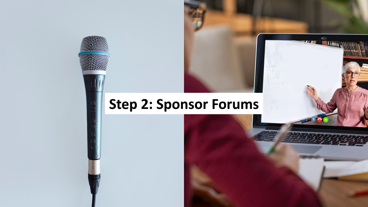 Step 2: Sponsoring Community Forums