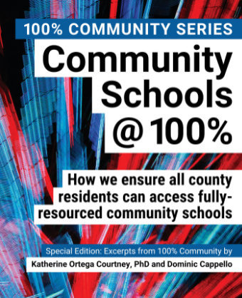 100% Inspiring Download a FREE PDF copy of the book Community Schools@100%.