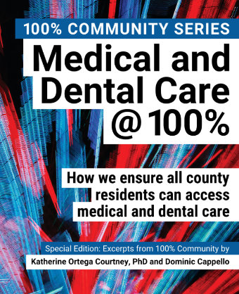 100% Inspiring Download a FREE PDF copy of the book Medical and Dental Care@100%.