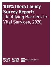 A TIMELY REPORT FOR ALL STAKEHOLDERS Download the Families' Access to Vital Services: Otero County, NM 2020 Report. Download Now